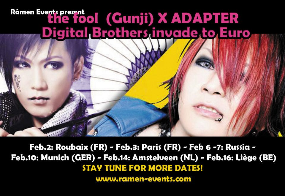 Râmen Events present: the fool (Gunji) x ADAPTER - Digital Broters invade to Euro