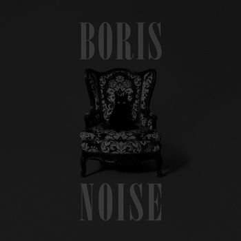 Boris: Noise (Sargent House)
