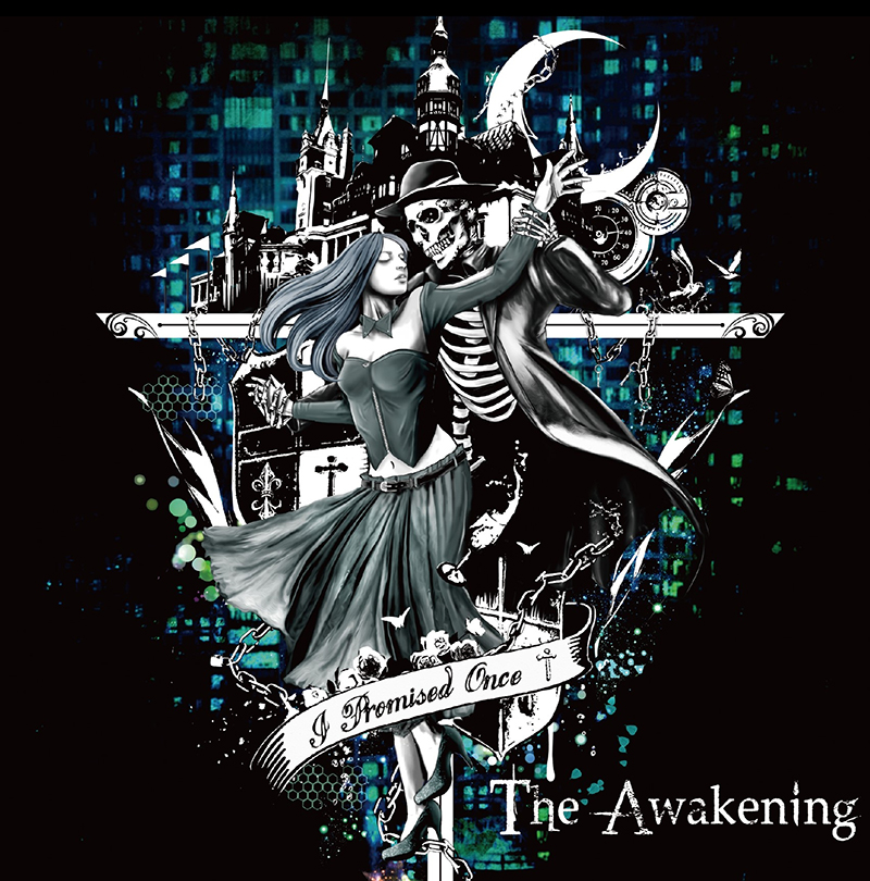 I Promised Once - The Awakening